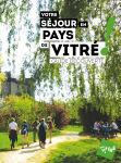 Guide découverte 2018 Votre séjour en pays de Vitré